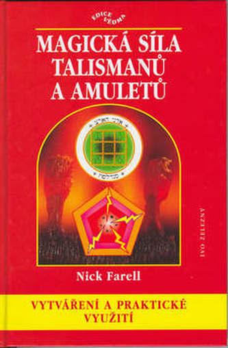 Magická síla talismanů a amuletů