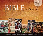 Bible od A do Z - 70 nejznámějších postav, příběhů a událostí z bible - 4CD
