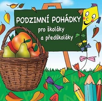 Podzimní pohádky pro školáky a předškoláky - CD