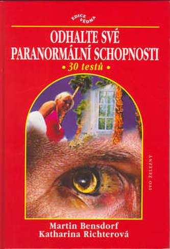 Odhalte své paranormální schopnosti