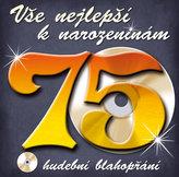 Vše nejlepší k narozeninám! 75 - Hudební blahopřání - CD