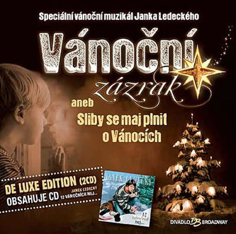 Vánoční zázrak aneb Sliby se maj plnit o Vánocích (De Luxe Edition) - 2CD
