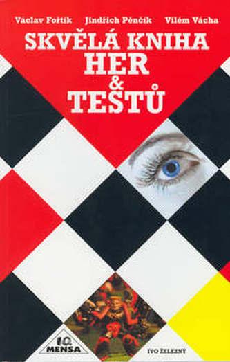 Skvělá kniha her a testů