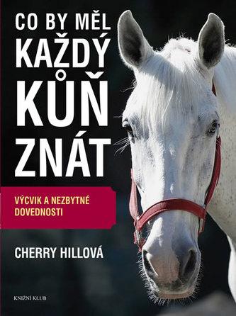 Co by měl každý kůň vědět