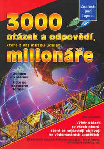 3000 otázek a odpovědí, které z Vás můžou udělat milionáře