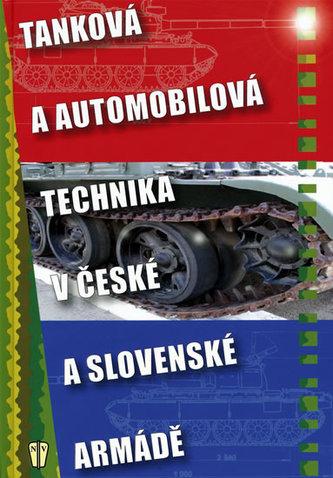 Tanková a automobilová technika v české a slovenské armádě