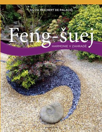 Feng-šuej - harmonie v zahradě