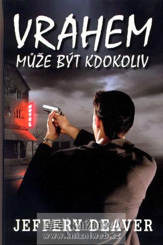 Vrahem může být kdokoliv - 2. vydání