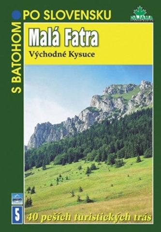Malá Fatra 40 pěších tur. tras