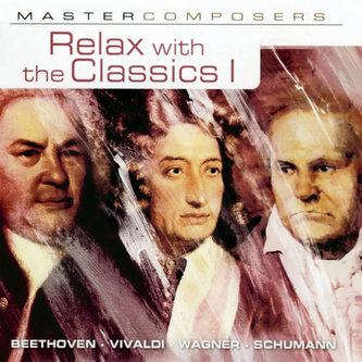 Relax with the Classics 1. CD