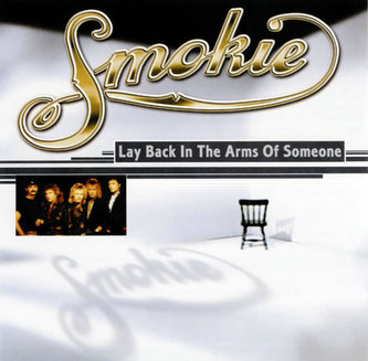 Smokie-Lay back in the arms of Someone CD