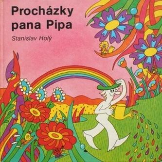 Procházky pana Pipa / Mr. Pip's Trips