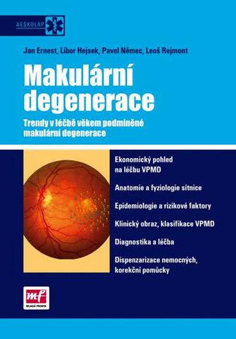 Makulární degenerace. Trendy v léčbě věkem podmíněné makulární degenerace