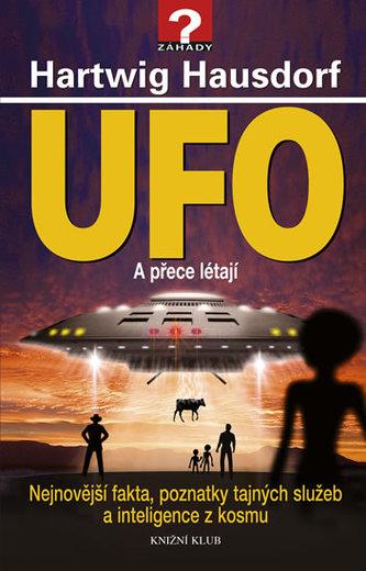 UFO - A přece létají