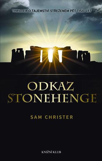 Odkaz Stonehenge - Christer Sam