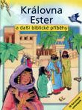 Královna Ester a další biblické příběhy