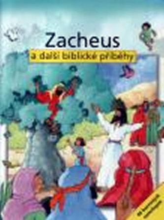 Zacheus a další biblické příběhy