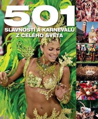 501 slavností a karnevalů z celého světa