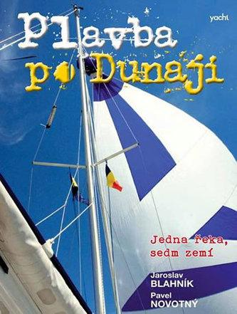 Plavba po Dunaji - Jedna řeka, sedm zemí