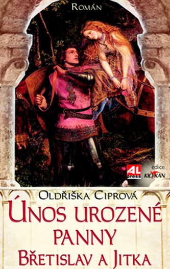 Únos urozené panny - Břetislav a Jitka