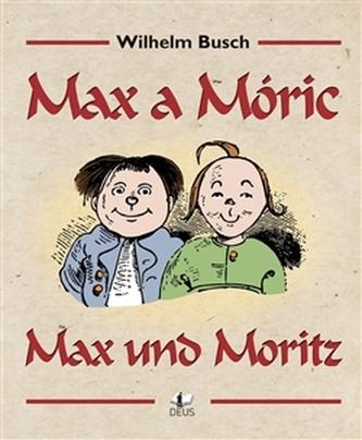 Max a Móric / Max und Moritz