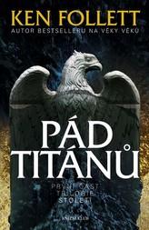 Století 1: Pád titánů