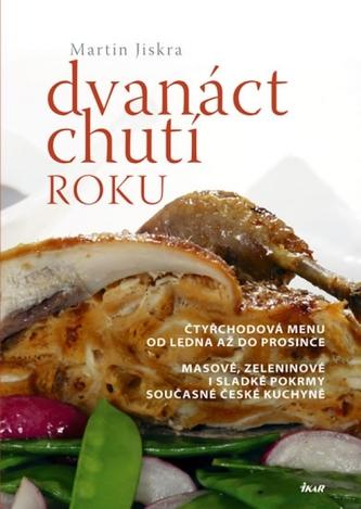 Dvanáct chutí roku - Čtyřchodová menu od ledna až do prosince