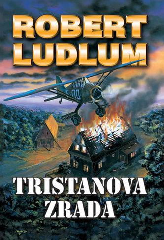 Tristanova zrada - 2. vydání - Robert Ludlum