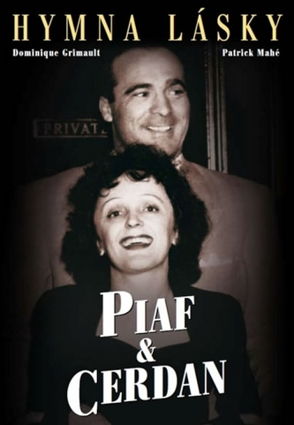 Piaf-Cerdan - Hymna lásky
