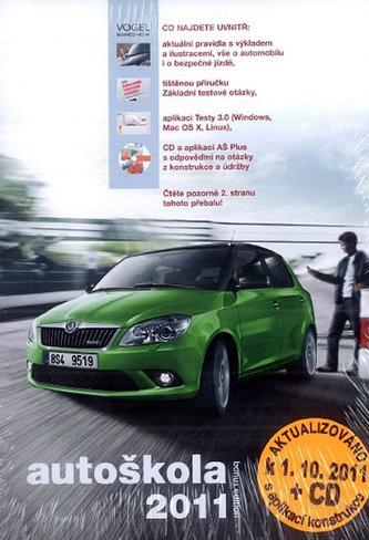 Autoškola 2011 + Základní testové otázky + CD - aktualizováno k 1.10.2011