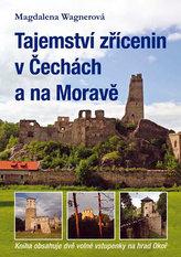 Tajemství zřícenin v Čechách a na Moravě (kniha obsahuje dvě volné vstupenky na hrad Okoř)