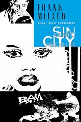 Sin City 6 - Chlast, děvky a bouchačky - váz.