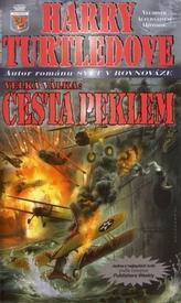 Velká Válka 2 - Cesta peklem