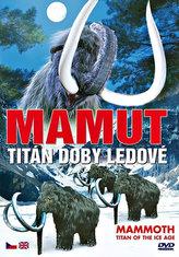 Mamut - Titán doby ledové - DVD