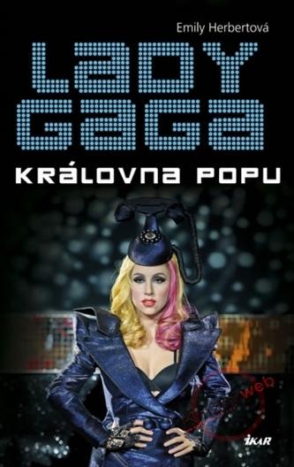 Lady Gaga - Královna popu