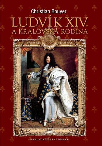 Ludvík XIV. a královská rodina