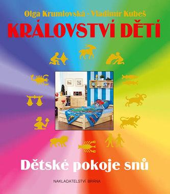 Království dětí - Dětské pokoje snů