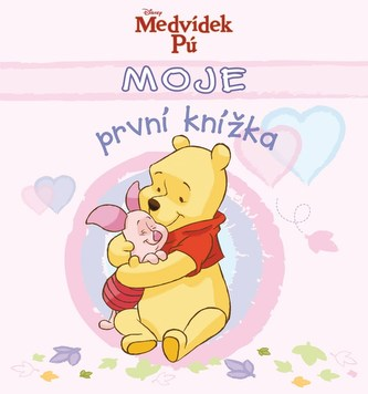 Moje první knížka - Medvídek Pú(růžová) - 4. vydání