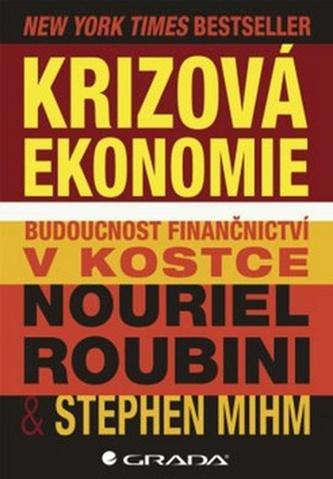 Krizová ekonomie: budoucnost finančnictví v kostce - Náhled učebnice
