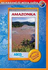 Amazonka - Nejkrásnější místa světa - DVD