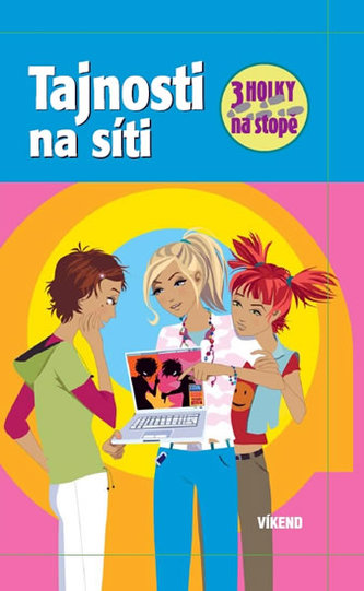 Tajnosti na síti - Tři holky na stopě - Maja von Vogel