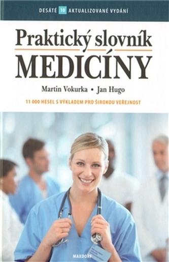 Praktický slovník medicíny - 10. vydání