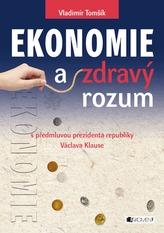 Ekonomie a zdravý rozum