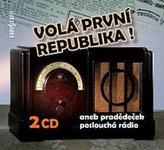 Volá první republika! aneb Pradědeček poslouchá rádio - 2CD