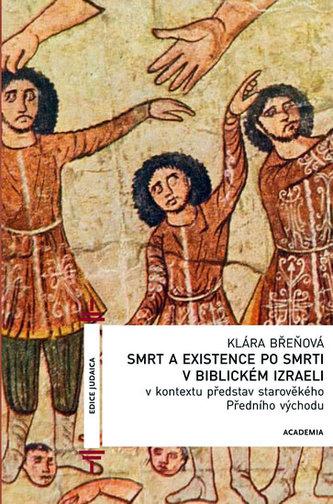 Smrt a existence po smrti v biblickém Izraeli