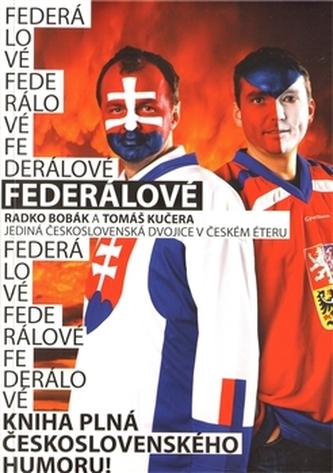 Federálové – Jediná československá dvojice moderátorů v českém éteru - Radio HEY