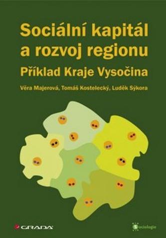 Sociální kapitál a rozvoj regionu - Příklad Kraje Vysočina