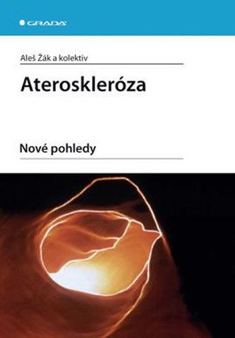 Ateroskleróza - Nové pohledy