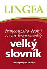 FČ-ČF velký slovník.....nejen pro překladatele - 2. vydání