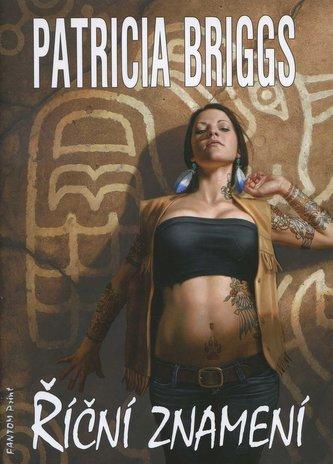 Mercy Thompson 6 - Říční Znamení - Patricia Briggs